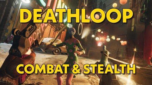 Deathloop Combat & Stealth Gameplay