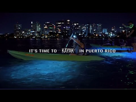 It's Time to Explore in Puerto Rico: Kayaking