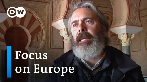 Spain's Islamic legacy source of controversy   Focus on Europe