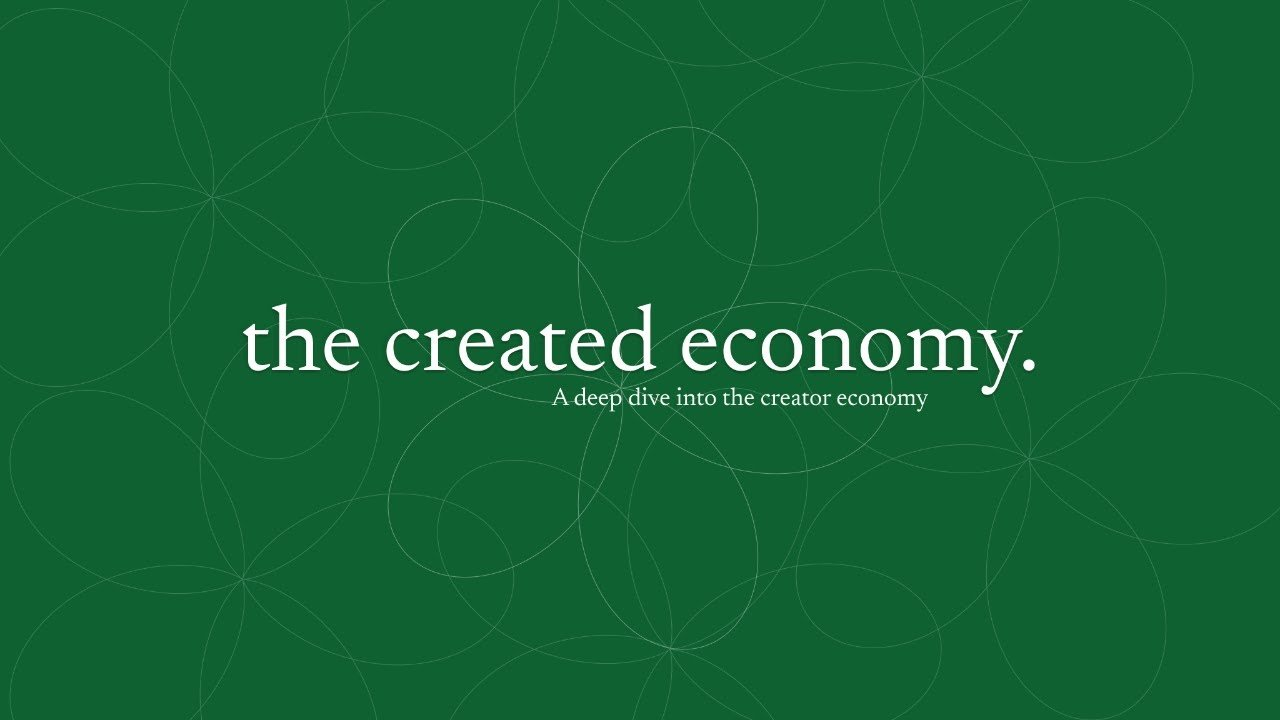 Everything About 'The Created Economy': Season 1 - cover
