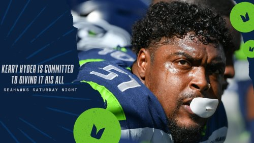 Kerry Hyder is Committed To Giving It His All   Seahawks Saturday Night