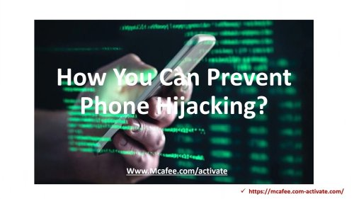 How You Can Prevent Phone Hijacking? Mcafee