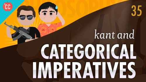 Kant & Categorical Imperatives: Crash Course Philosophy #35