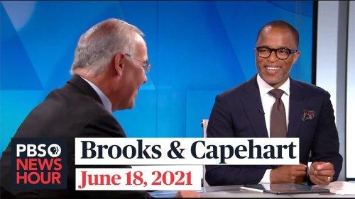 Brooks and Capehart on Trump emails to DOJ, Biden-Putin summit, Juneteenth
