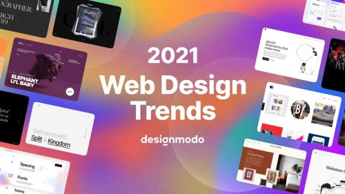 2021 Web Design Trends (Dark Mode, Blur and Noise, 3D Illustrations, Colorless UI, Big Typography)