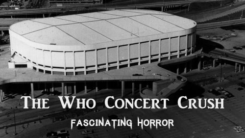 The Who Concert Crush | Historical Disaster Documentary | Fascinating Horror