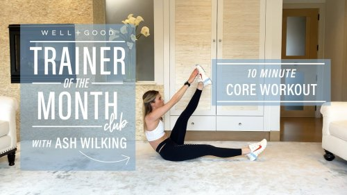 10 Minute Core Workout | Trainer of the Month Club | Well+Good