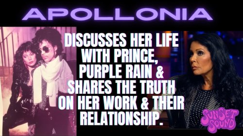 Apollonia Discusses Her Life w/ Prince, Filming Purple Rain & Her Work in Sunset Sound.
