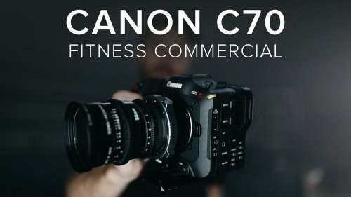 CANON C70 + C500 MK2 | FITNESS COMMERCIAL JOB SHADOW