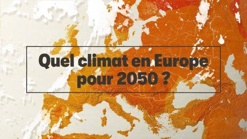 Quel climat en Europe pour 2050 ?