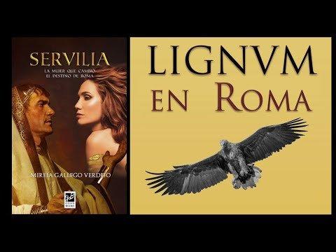 Servilia, la mujer que cambió el destino de Roma (Lignum en Roma)