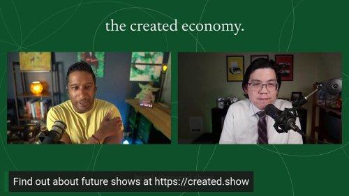 The Created Economy: Episode 1