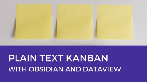 Build a ✨ Kanban Board with Obsidian + Dataview Plugin
