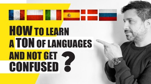 How to Learn Languages in Record Time and Not Get Confused