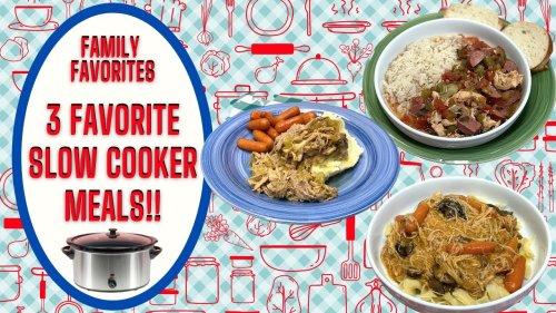 3 FAMILY FAVORITE SLOW COOKER DINNER IDEAS!!