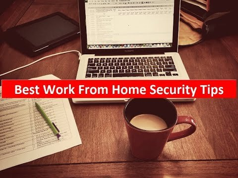 What are the Best Work From Home Security Tips ? Mcafee