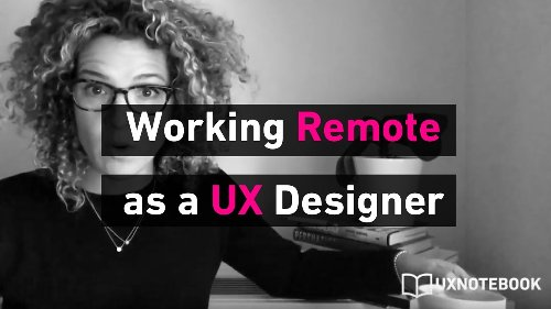 Working Remotely as a UX Designer | Sarah Doody