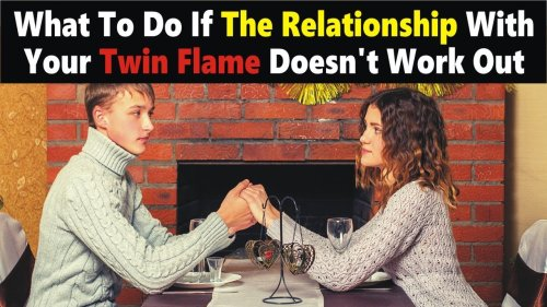 What To Do If The Relationship With Your Twin Flame Doesn't Work Out