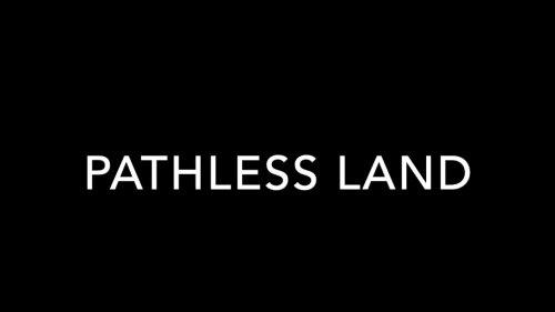 PATHLESS LAND Lyric Video