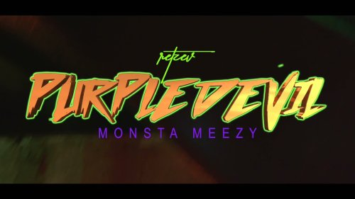 PuRpLe DeviL 😈 Monsta Meezy            🎥 Retzev