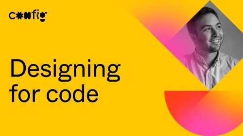 Designing for code - John Meguerian (Config 2021)