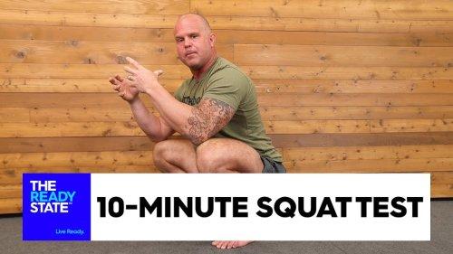 10 Minute Squat Test