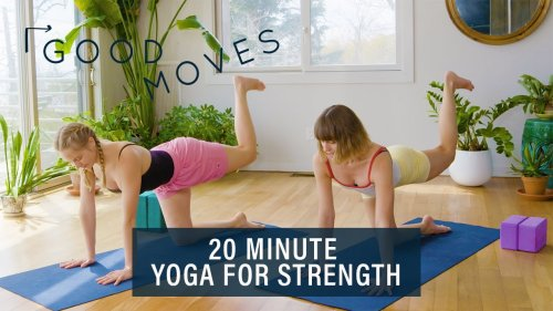 20 Minute Yoga For Strength | Good Moves | Well+Good