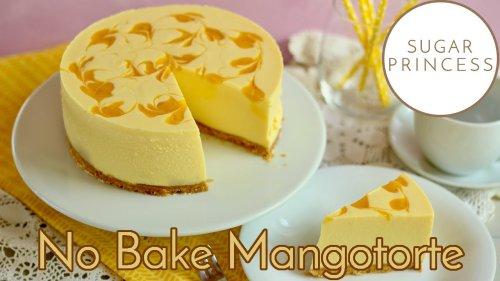 🥭 Einfache Mangotorte ohne Backen! 🥭 No Bake Mango Cheesecake! 🥭 Rezept von Sugarprincess 🥭