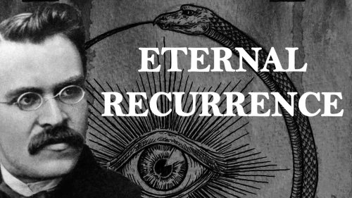The Eternal Recurrence | Friedrich Nietzsche