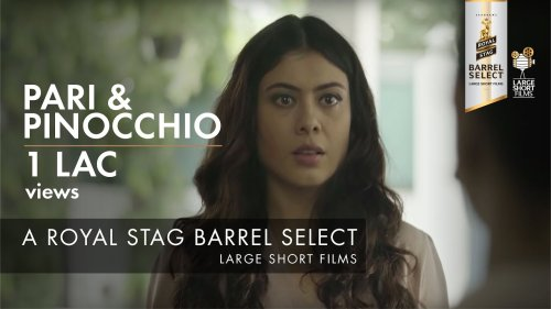 PARI & PINOCCHIO I ANURITTA K JHA  I ROYAL STAG BARREL SELECT LARGE SHORT FILMS