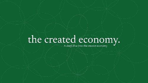The Created Economy: Episode 4 with Sarah Austin, Crypto Investor