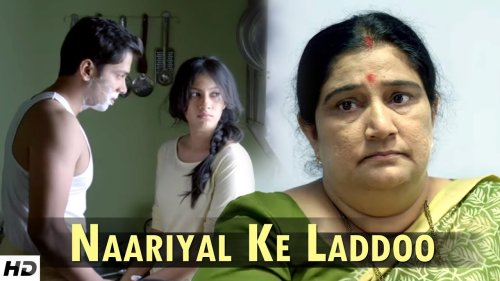 NAARIYAL KE LADDOO | Breaking The Stereotype | Must Watch Short Film