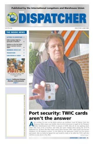 Port security: TWIC cards aren't the answer - ILWU